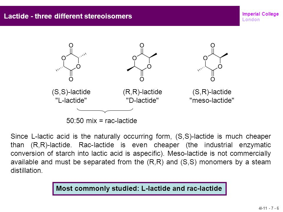 Lactide - three different stereoisomers