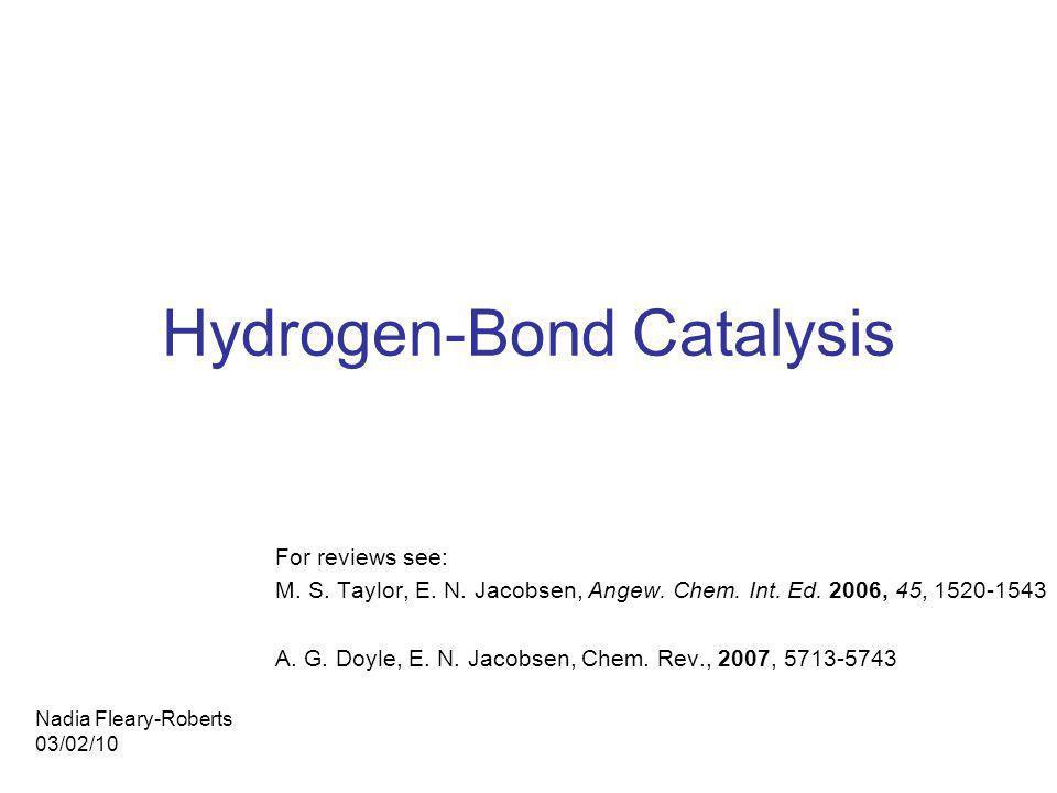 Hydrogen-Bond Catalysis