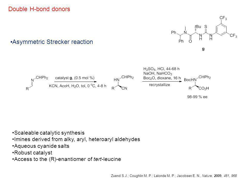 Asymmetric Strecker reaction