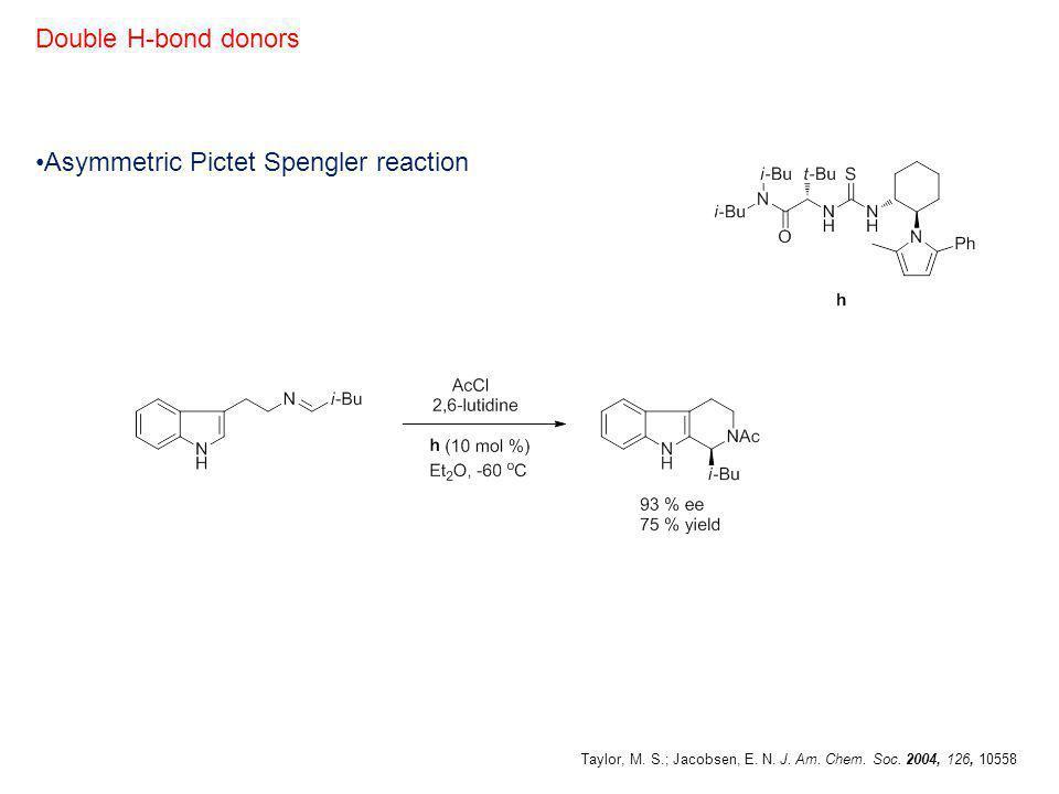 Asymmetric Pictet Spengler reaction
