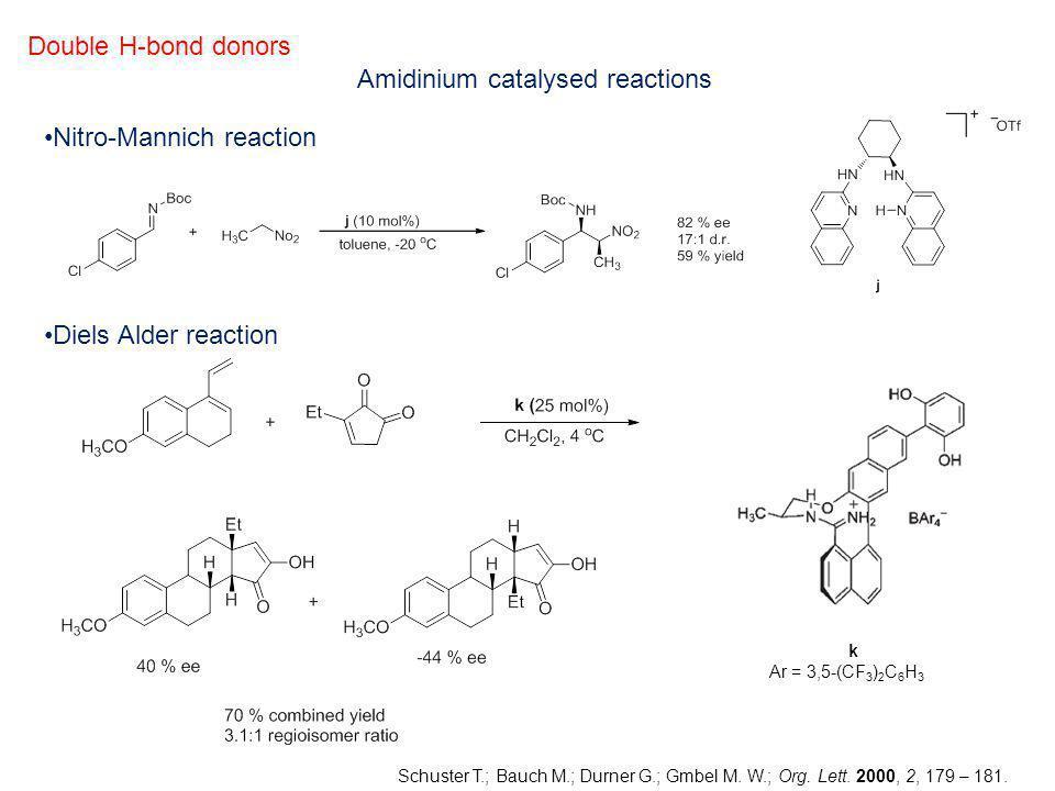 Amidinium catalysed reactions