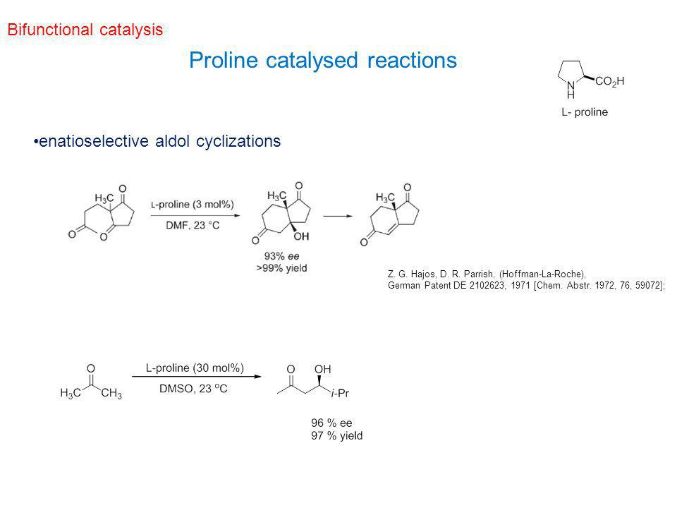 Proline catalysed reactions