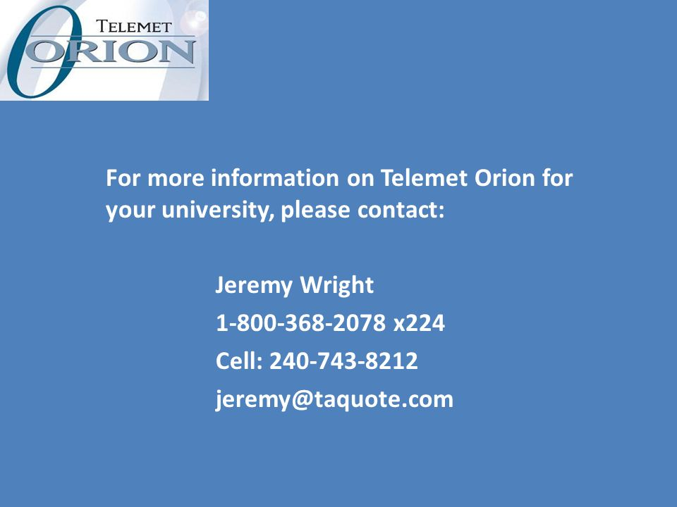 For more information on Telemet Orion for your university, please contact: