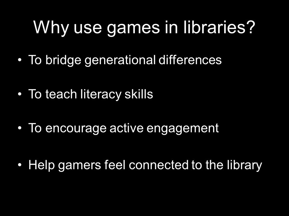 Why use games in libraries