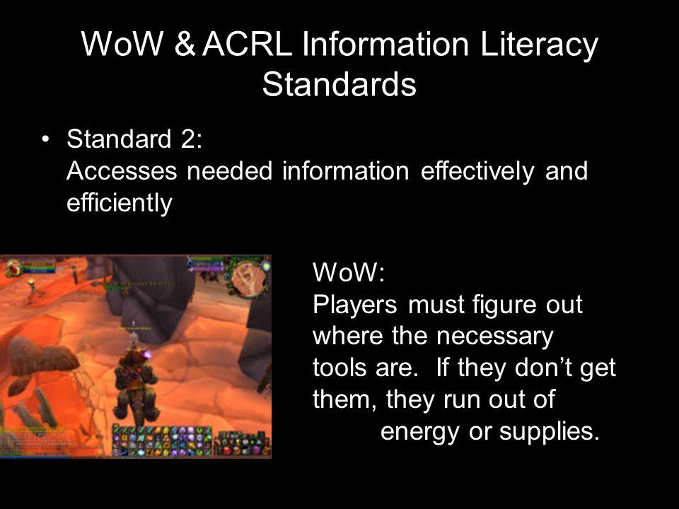 WoW & ACRL Information Literacy Standards