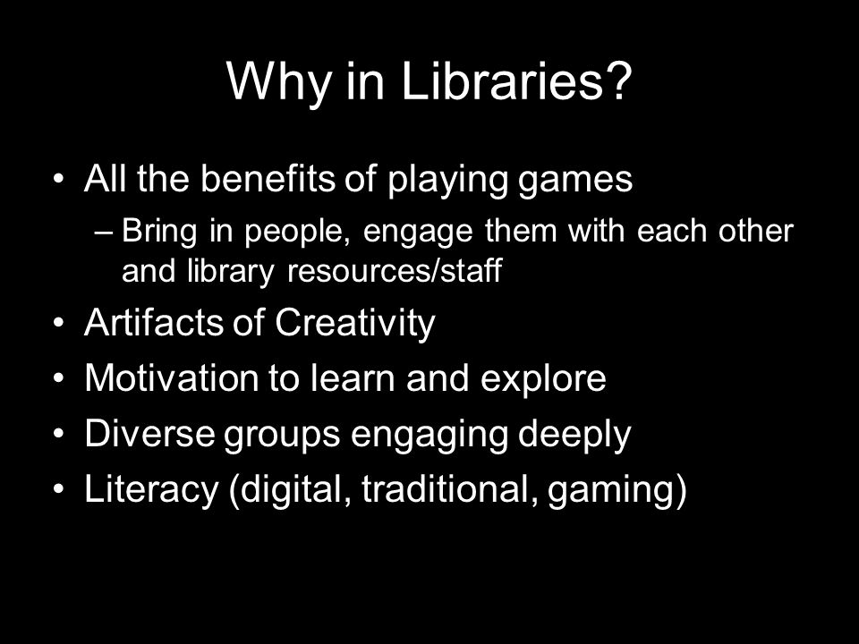Why in Libraries All the benefits of playing games