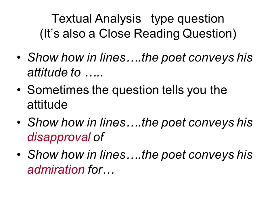 Textual Analysis type question (It's also a Close Reading Question)