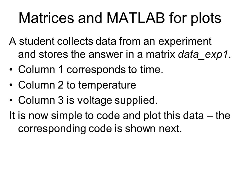 Matrices and MATLAB for plots