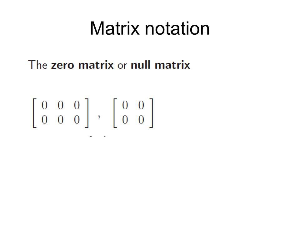 Matrix notation