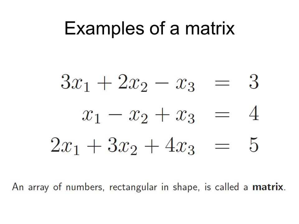 Examples of a matrix