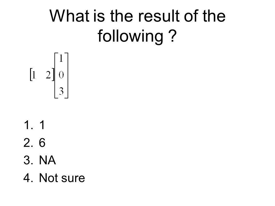 What is the result of the following