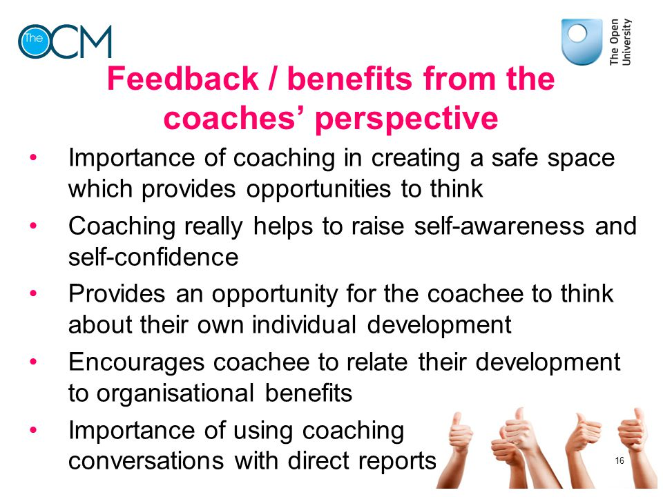 Feedback / benefits from the coaches' perspective