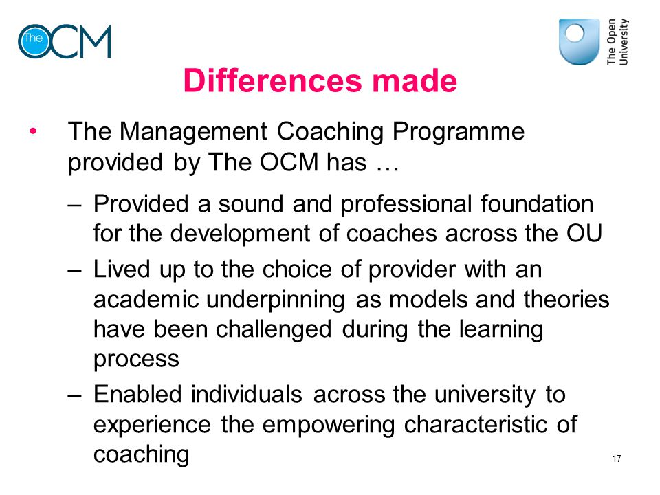 Differences made The Management Coaching Programme provided by The OCM has …