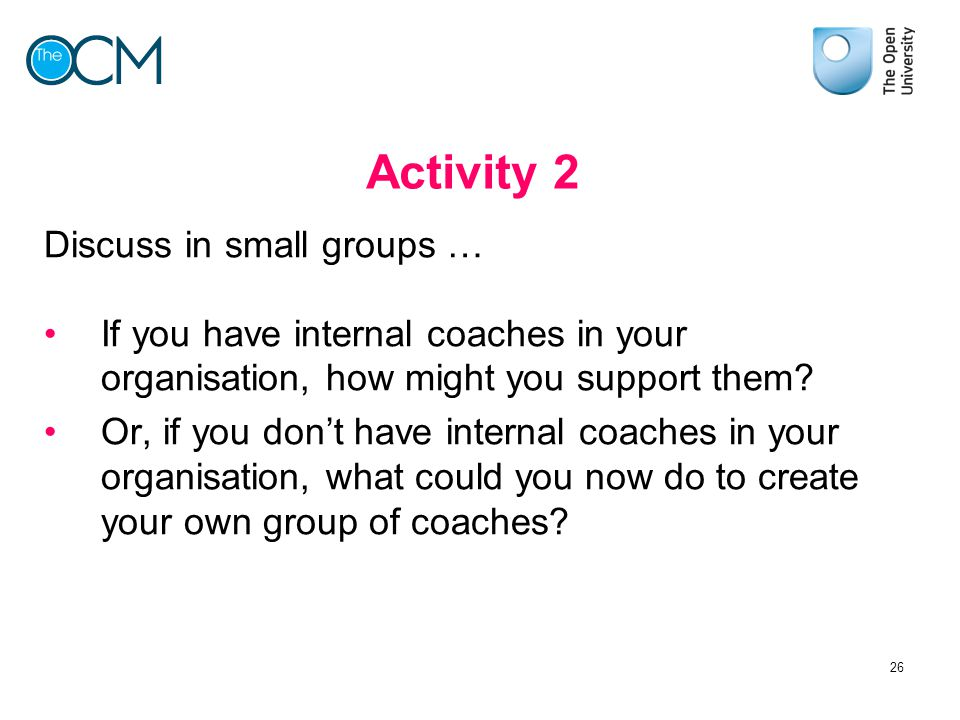 Activity 2 Discuss in small groups …