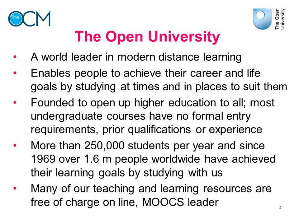 The Open University A world leader in modern distance learning