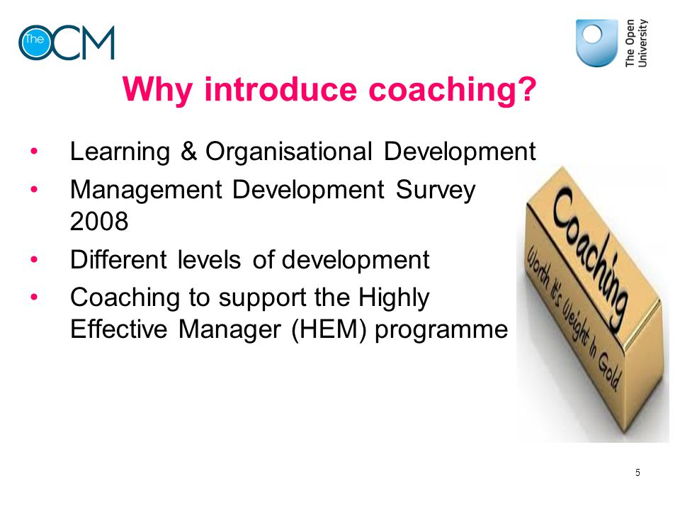 Why introduce coaching
