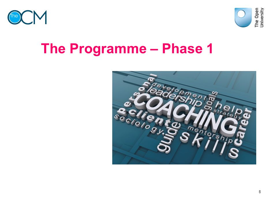 The Programme – Phase 1