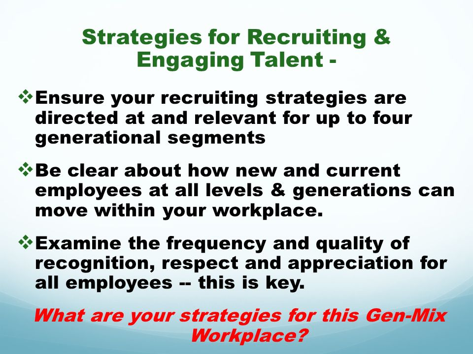 Strategies for Recruiting & Engaging Talent -