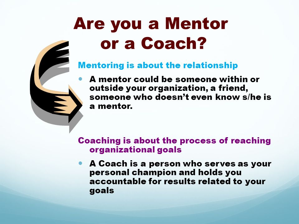 Are you a Mentor or a Coach