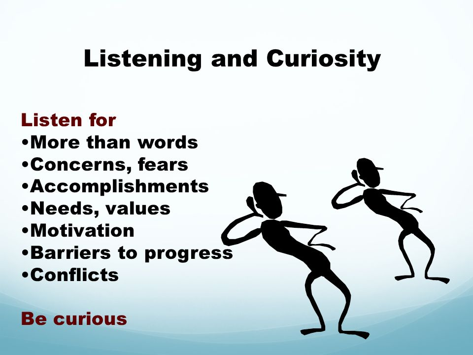 Listening and Curiosity