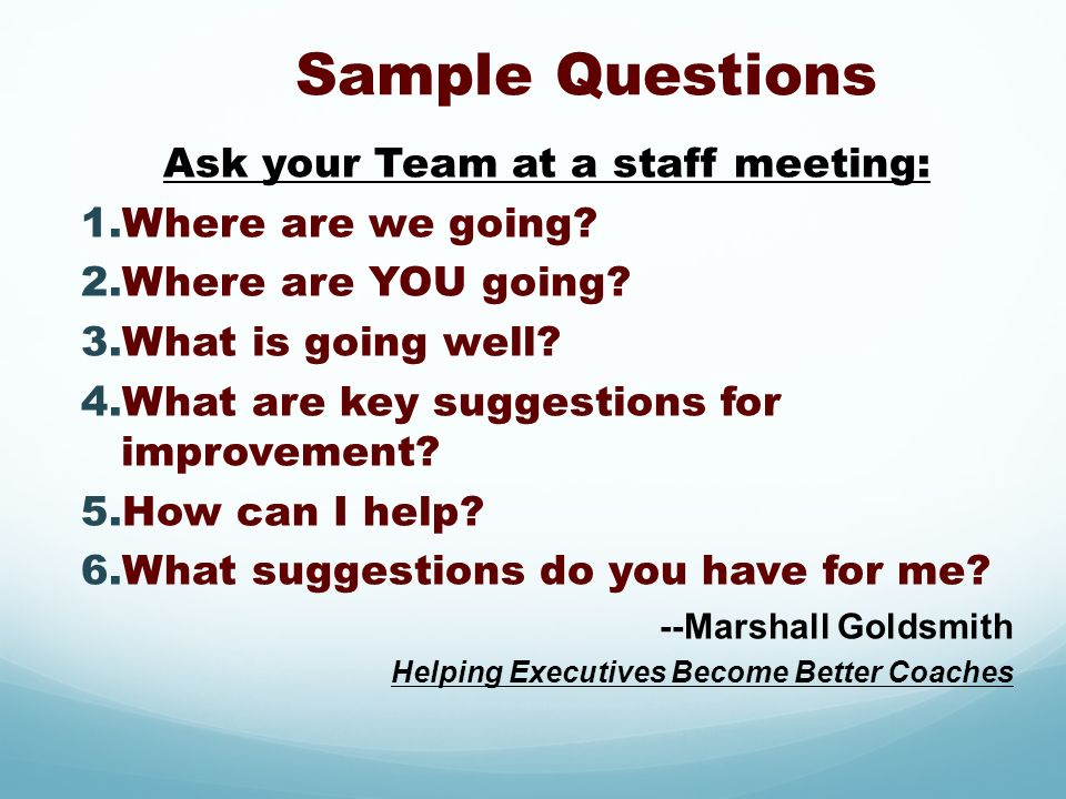 Ask your Team at a staff meeting: