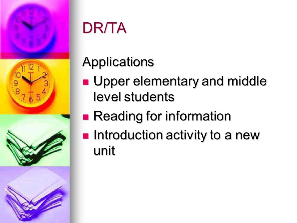 DR/TA Applications Upper elementary and middle level students