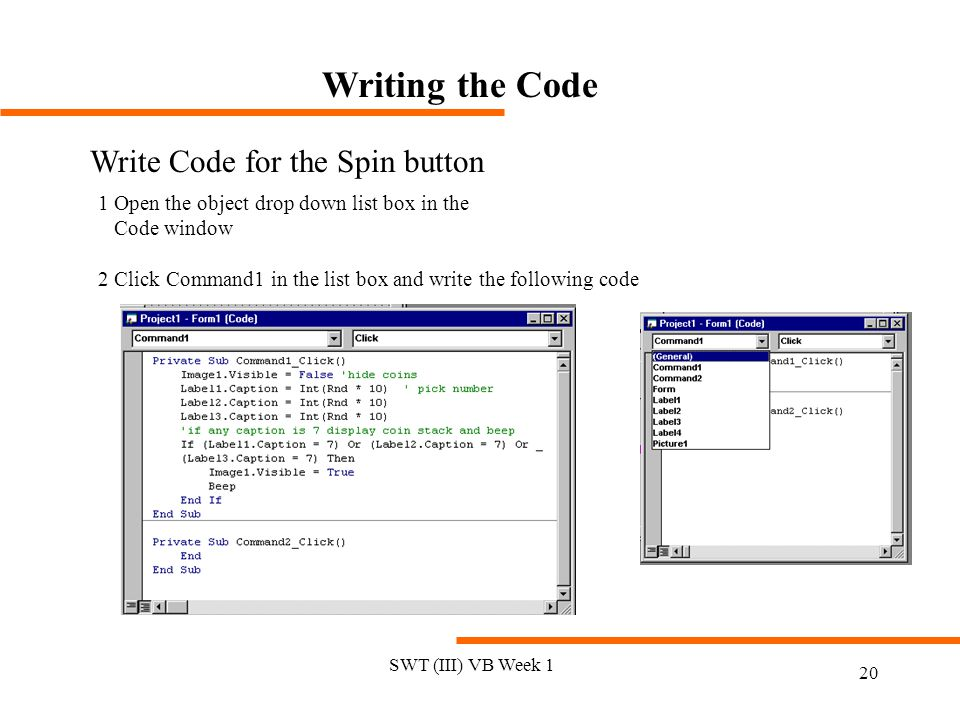 Writing the Code Write Code for the Spin button