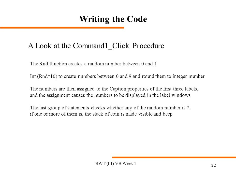 Writing the Code A Look at the Command1_Click Procedure