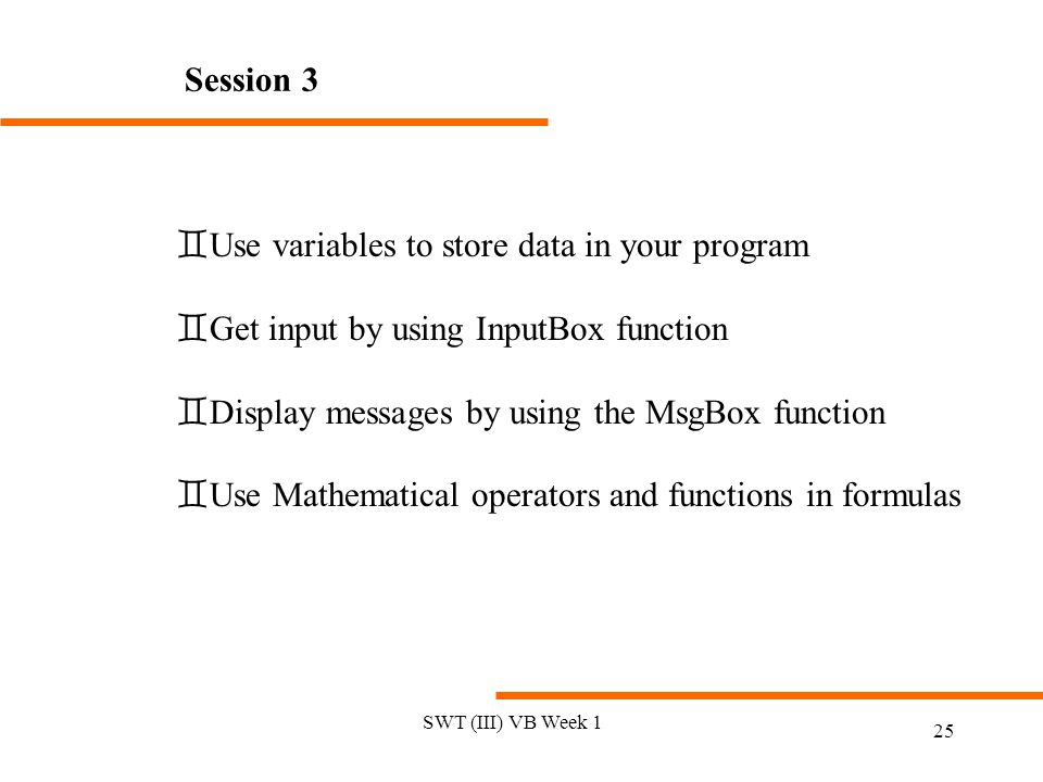 Use variables to store data in your program