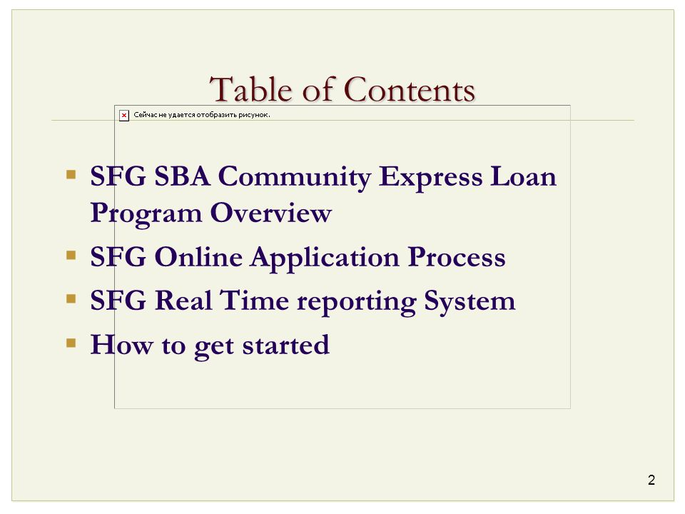 Table of Contents SFG SBA Community Express Loan Program Overview