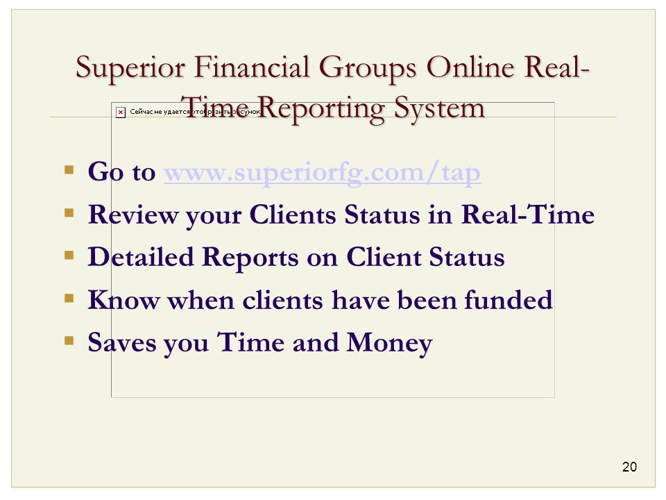 Superior Financial Groups Online Real-Time Reporting System