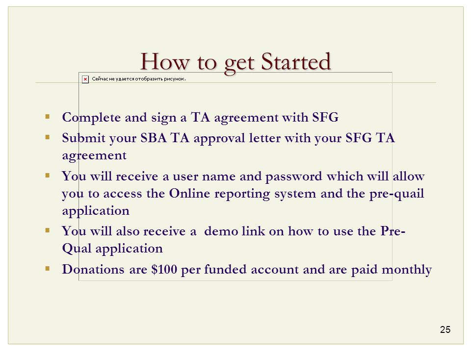 How to get Started Complete and sign a TA agreement with SFG
