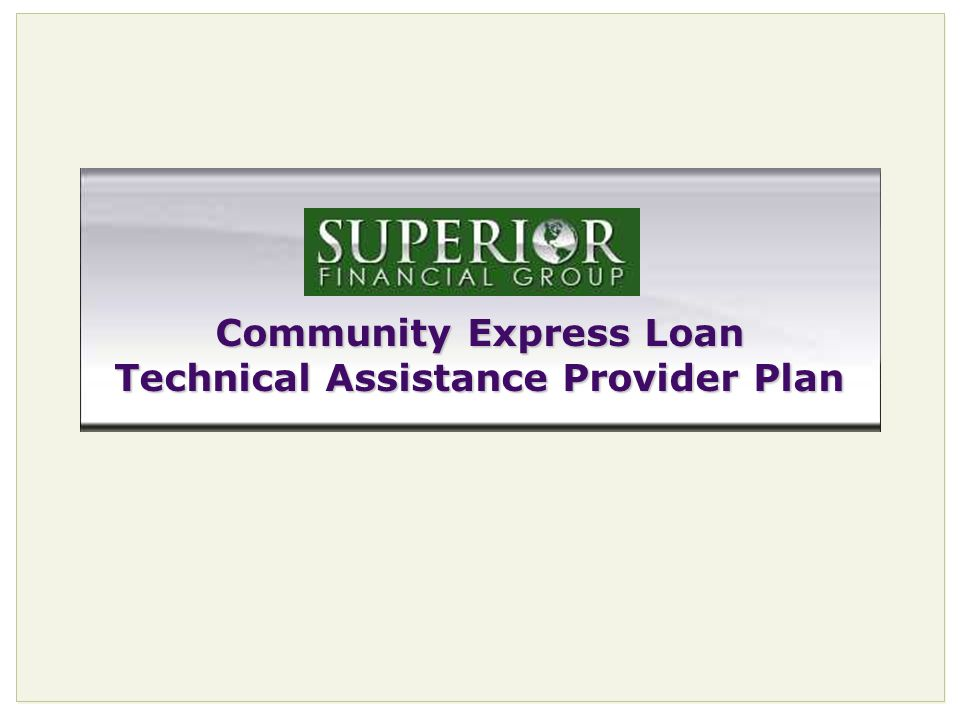 Community Express Loan Technical Assistance Provider Plan