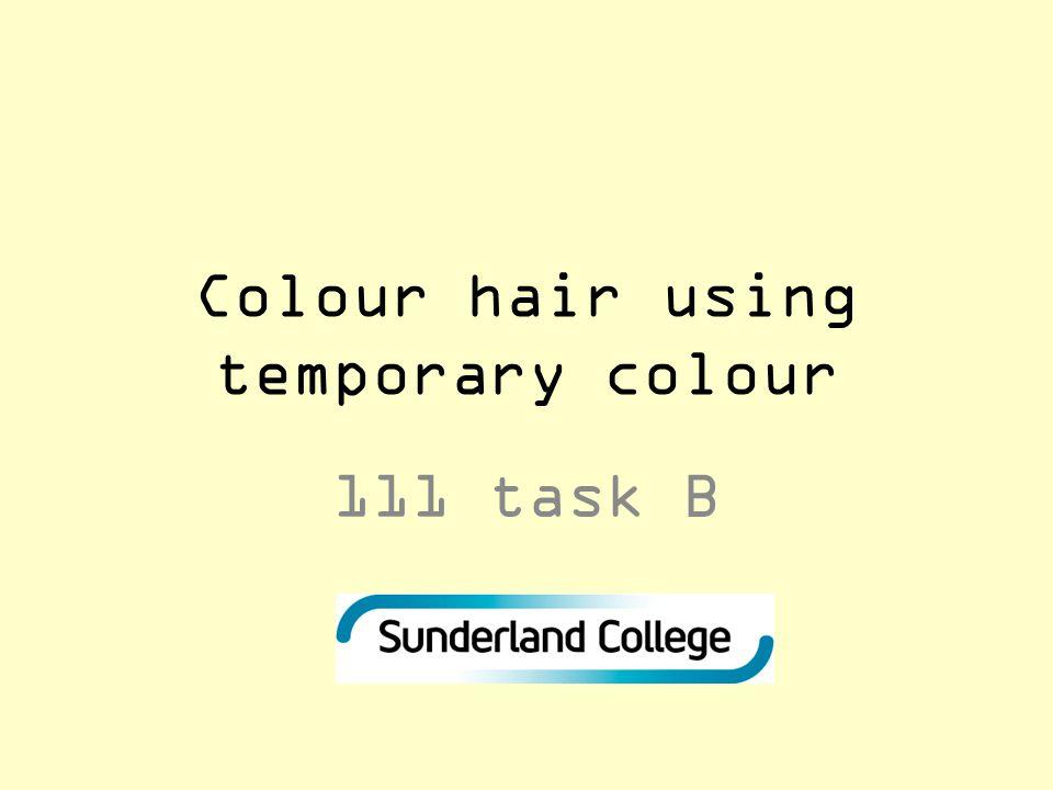 Colour hair using temporary colour