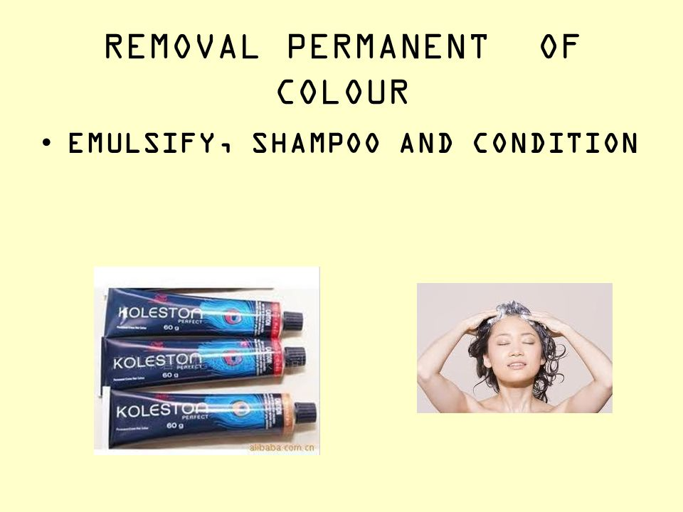REMOVAL PERMANENT OF COLOUR