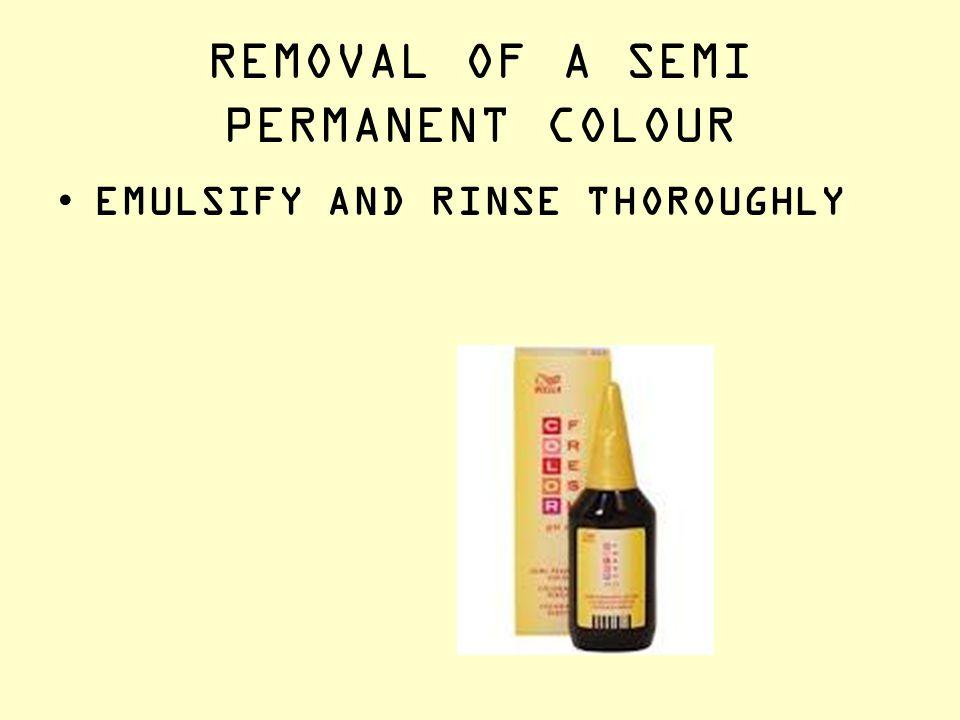 REMOVAL OF A SEMI PERMANENT COLOUR