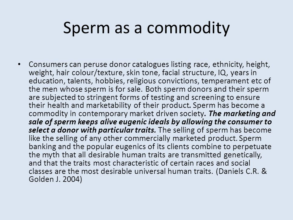 Sperm as a commodity