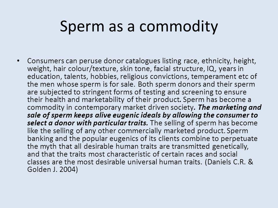 Sperm as a commodity