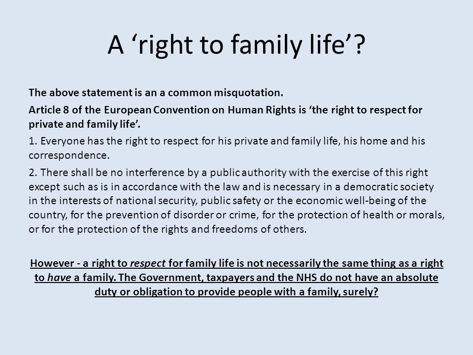 A 'right to family life'