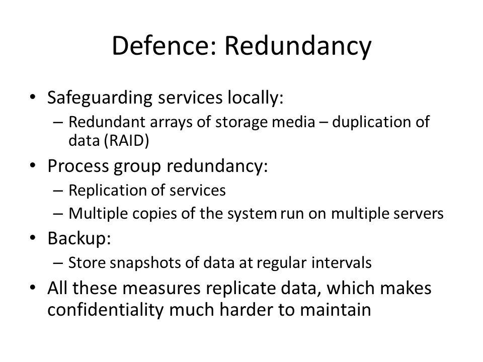 Defence: Redundancy Safeguarding services locally: