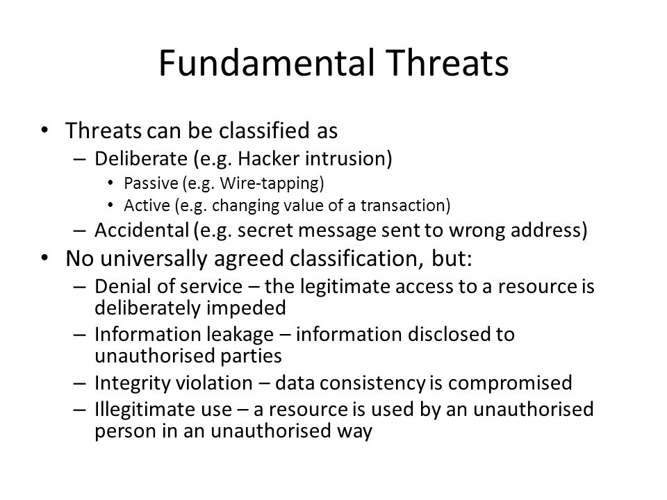 Fundamental Threats Threats can be classified as