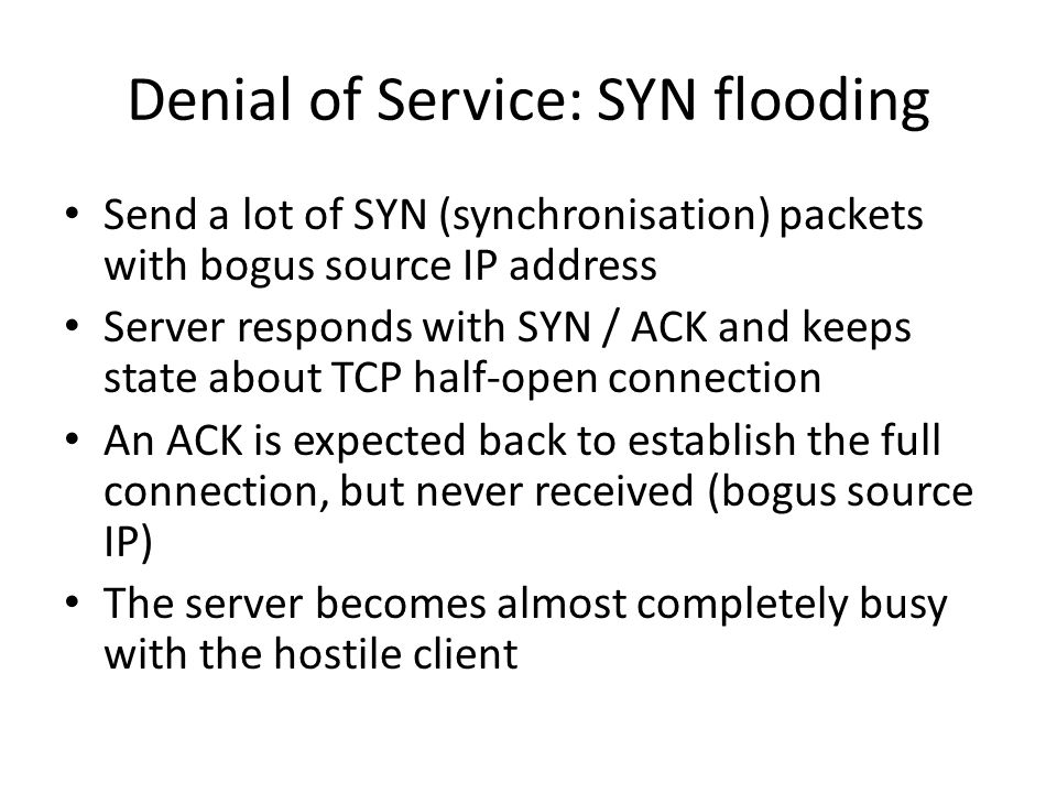 Denial of Service: SYN flooding