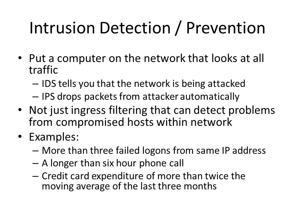 Intrusion Detection / Prevention