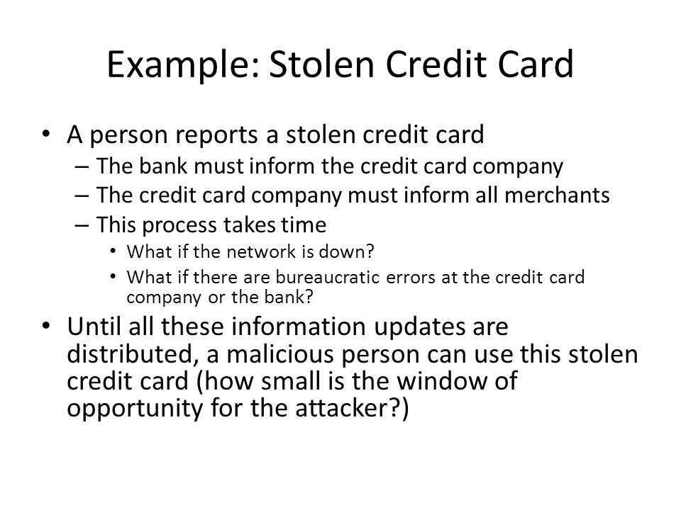 Example: Stolen Credit Card