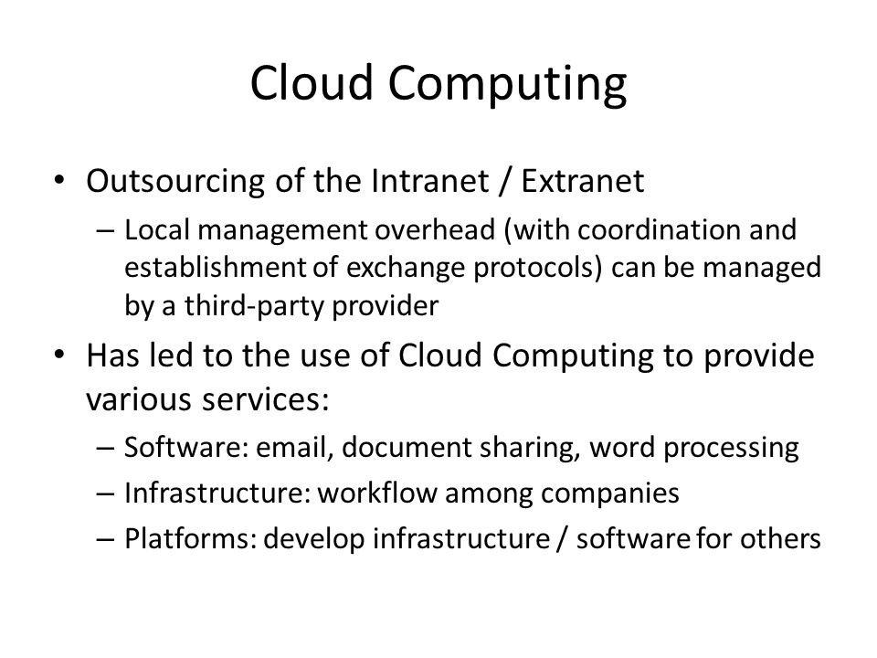 Cloud Computing Outsourcing of the Intranet / Extranet