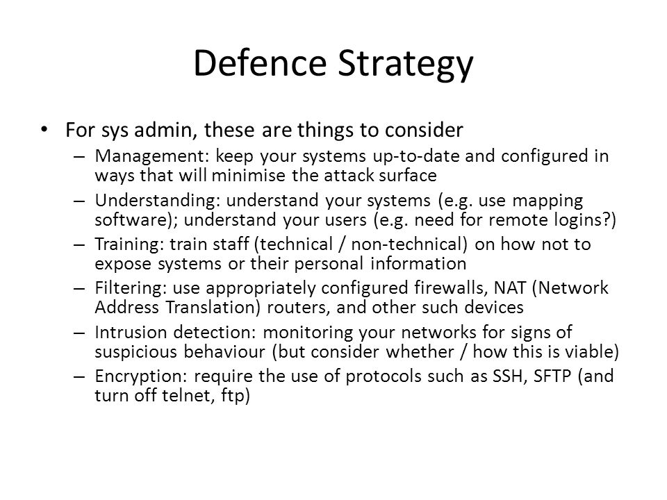 Defence Strategy For sys admin, these are things to consider