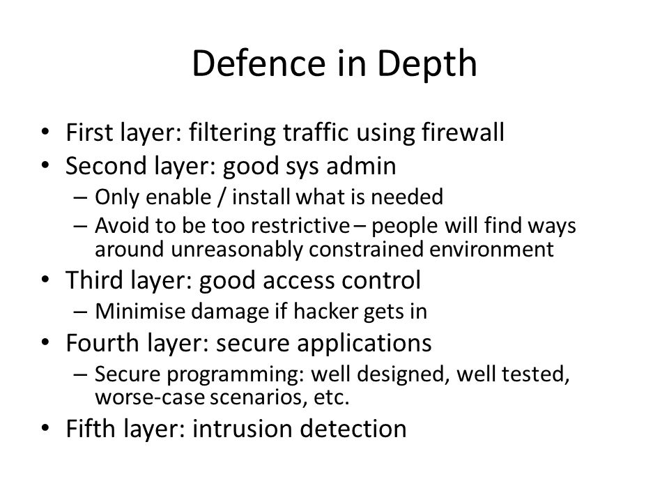 Defence in Depth First layer: filtering traffic using firewall