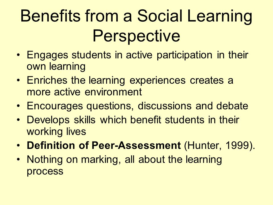Benefits from a Social Learning Perspective