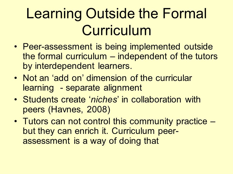 Learning Outside the Formal Curriculum