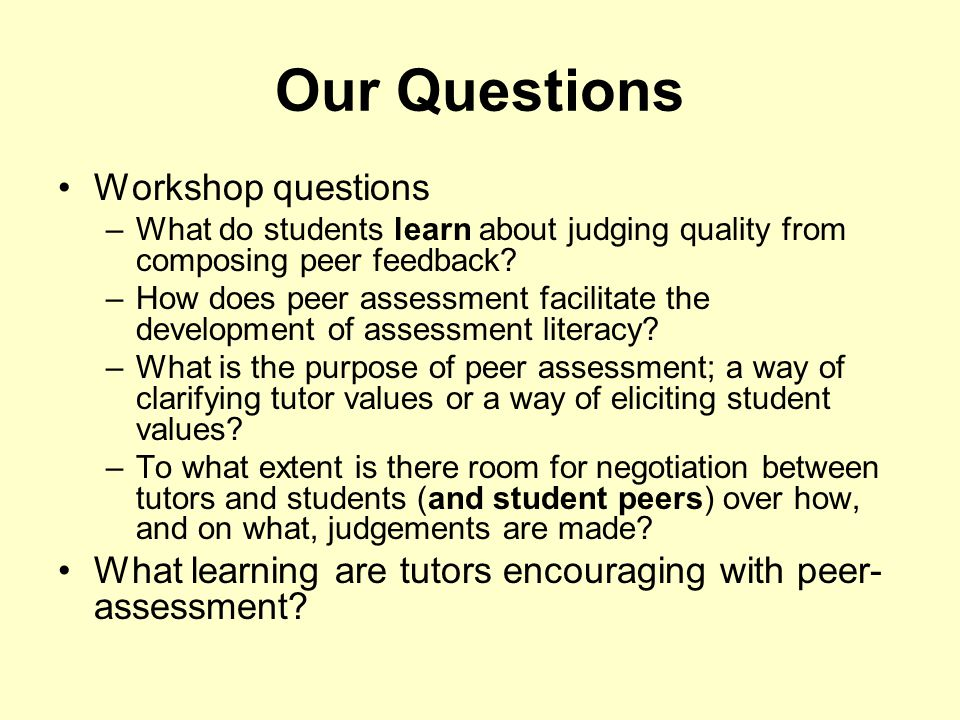 Our Questions Workshop questions